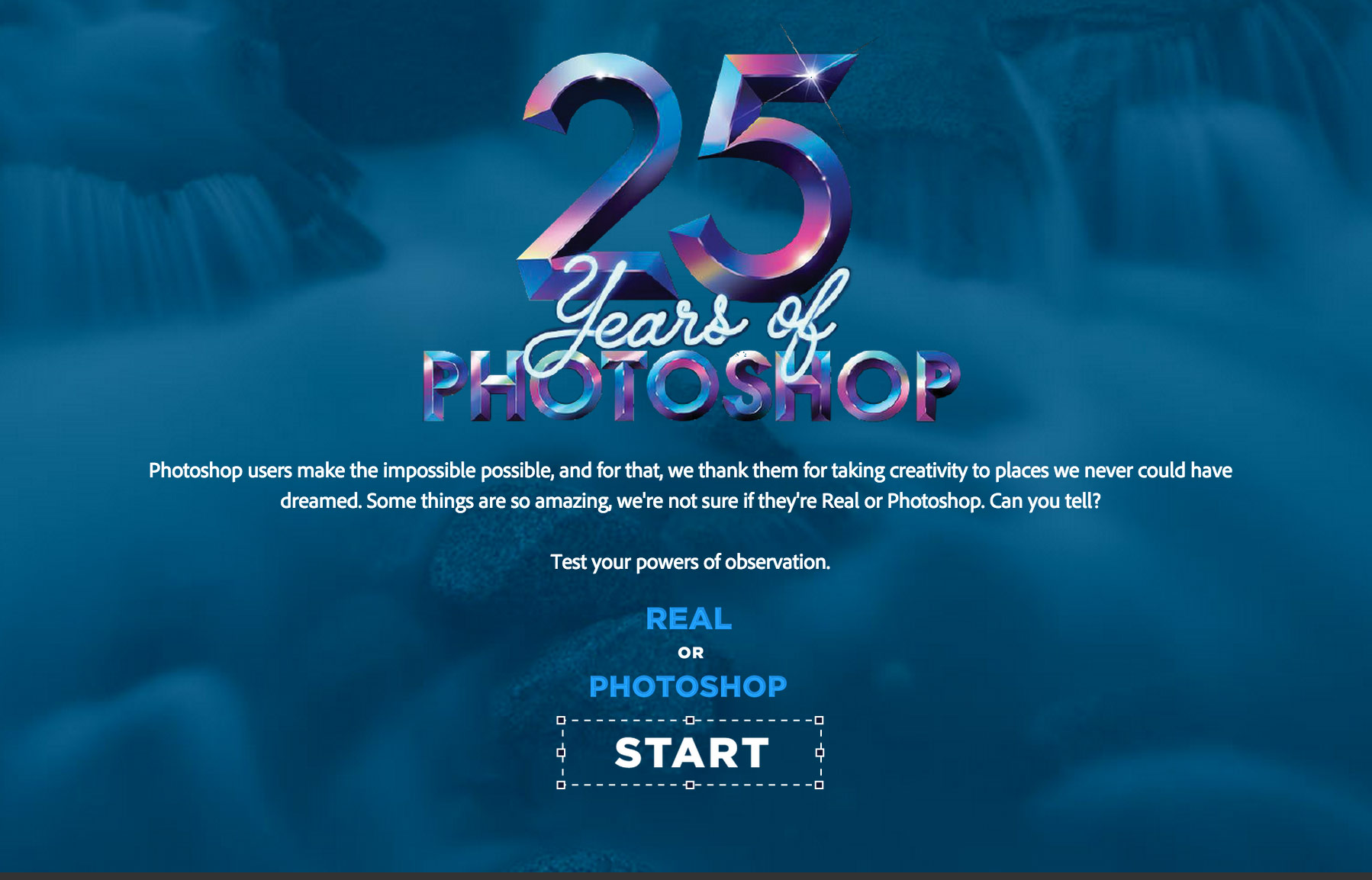 adobe, adobe photoshop, image-editing software, photoshopped, photo quiz, is it real or photoshopped, 25 years of photoshop