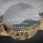 10 Most Inspiring YouTube Photography Channels