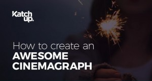 Learn How To Make Cinemagraphs With This Amazing Infographic